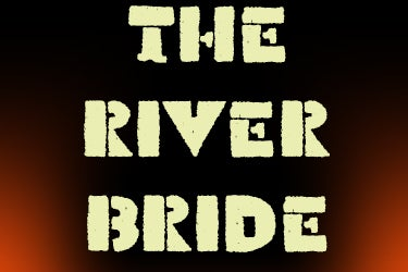 More Info for THE RIVER BRIDE