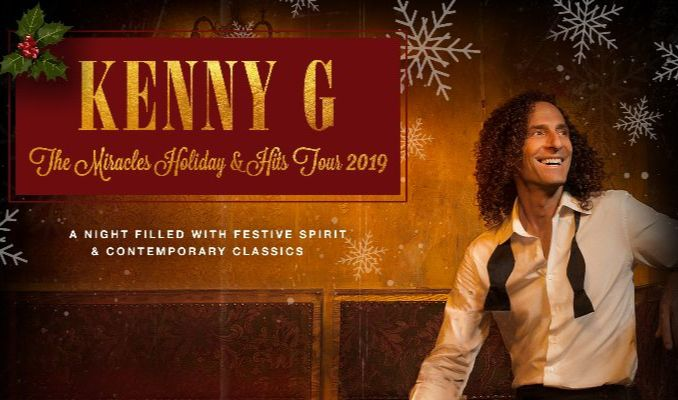 Kenny G Christmas.Kenny G The Miracles Holiday Hits Tour 2019 Velma V