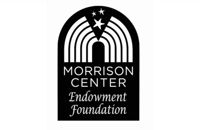 Morrison Center Endowment Foundation