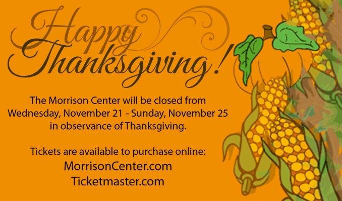 Thanksgiving Closed November 21st through November 25th